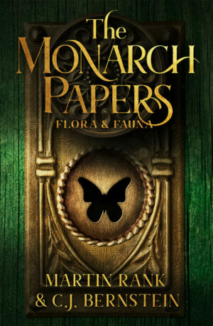 The Monarch Papers: Flora & Fauna (Volume One)