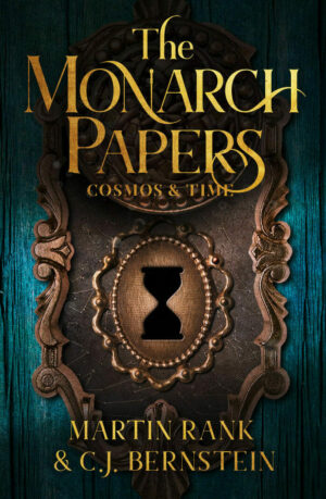 The Monarch Papers: Cosmos & Time (Volume Two)