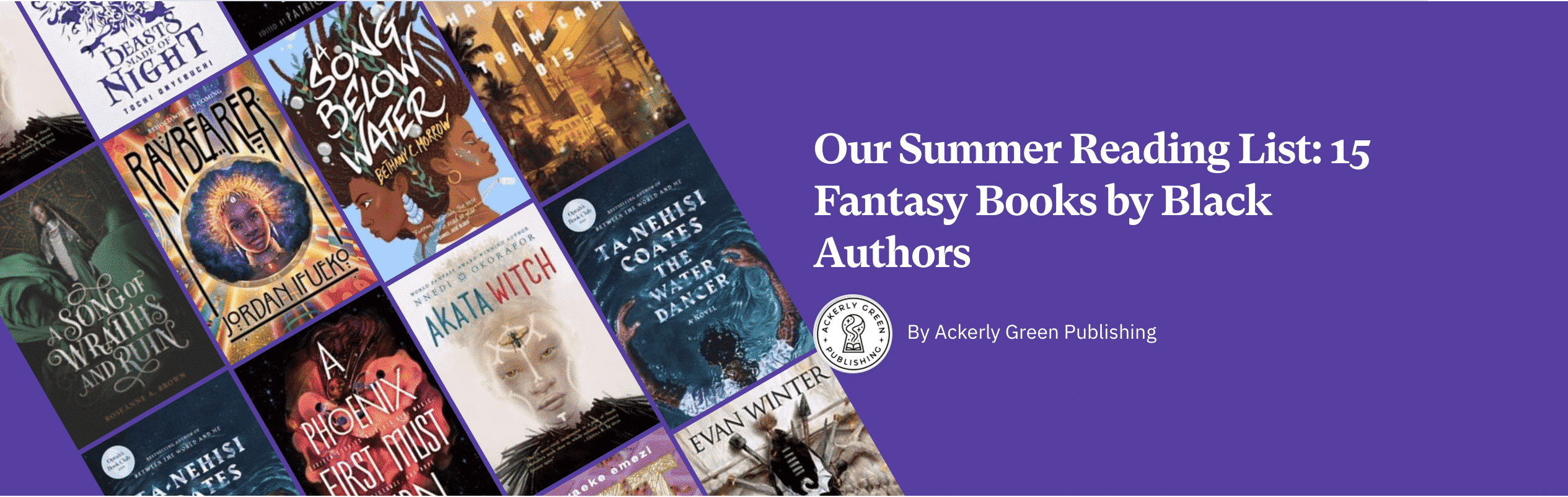 Our Summer Reading List: 15 Fantasy Books by Black Authors