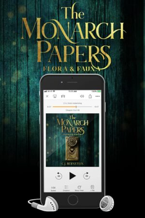 The Monarch Papers: Flora & Fauna – Audiobook
